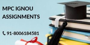 IGNOU MPC SOLVED ASSIGNMENT 2021-22