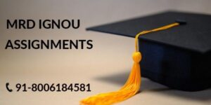 IGNOU MRD SOLVED ASSIGNMENT 2021-22