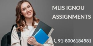IGNOU MLIS SOLVED ASSIGNMENT 2021-22