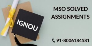 IGNOU MSO SOLVED ASSIGNMENT 2021-22